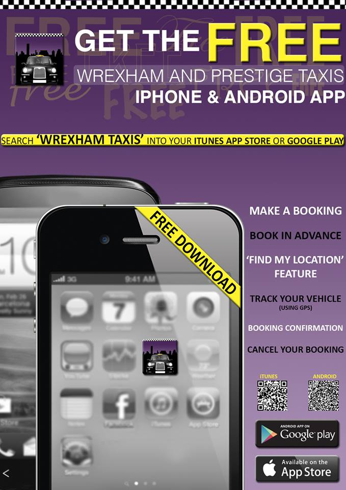App Download - iPhone Android - Free download - Wrexham taxis - www.wrexhamandprestigetaxis.co.uk wrexham and prestige taxis